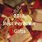 Best Perfume Gifts for 2019